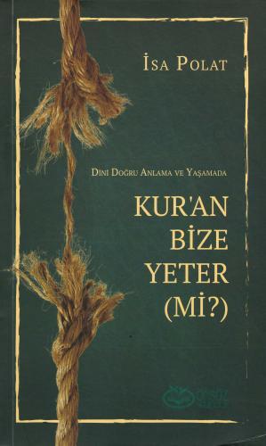 Kur'an Bize Yeter (mi?) İsa Polat