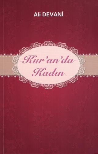 Kur'an'da Kadın %20 indirimli Ali Devanî