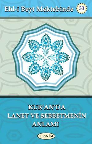 Kur'ân'da Lanet ve Sebbetmenin Anlamı %12 indirimli Abdulkerim Behbeha