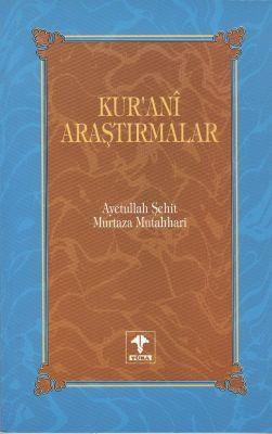 Kur'anî Araştırmalar c. 1 %20 indirimli Murtaza Mutahhari