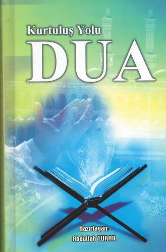 Kurtuluş Yolu Dua Abdullah Turan