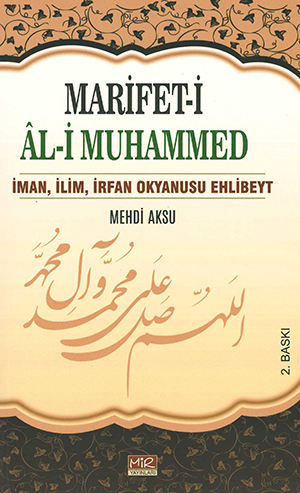 Marifet-i Âl-i Muhammed %24 indirimli Mehdi Aksu
