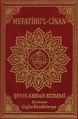 Mefatihu'l-Cinan Şeyh Abbas Kummi