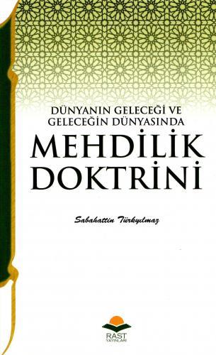 Mehdilik Doktrini Sabahattin Türkyılmaz