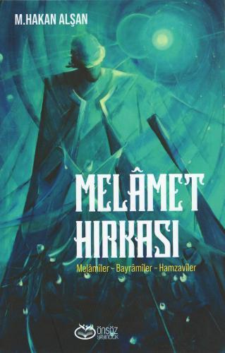 Melâmet Hırkası Mehmet Hakan Alşan