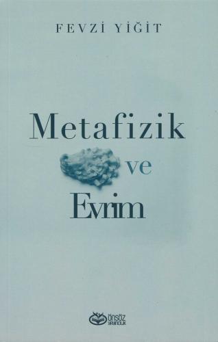 Metafizik Ve Evrim Fevzi Yiğit