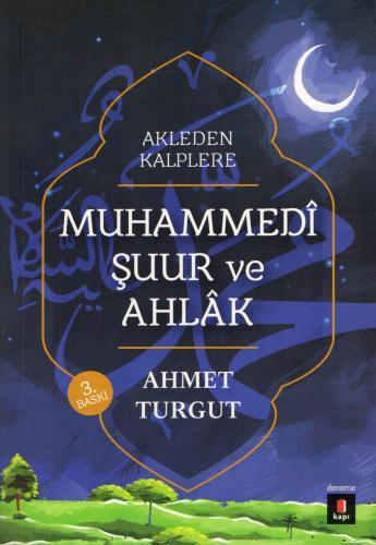 Muhammedî Şuur ve Ahlâk Ahmet Turgut