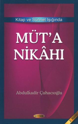 Müt'a Nikâhı %17 indirimli Abdulkadir Çuhacıoğlu