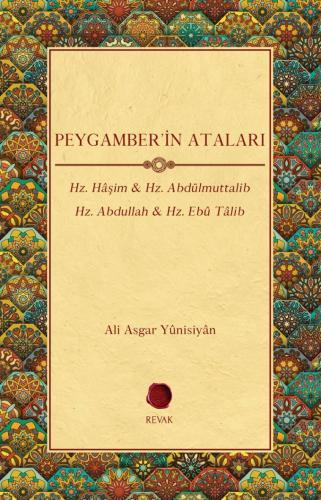 Peygamber'in Ataları %20 indirimli Ali Asgar Yûnisiyân