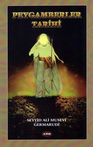 Peygamberler Tarihi %16 indirimli Seyyid Ali Musevî Germarudî
