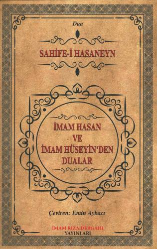 İmam Hasan ve İmam Hüseyin'den Dualar Cevad Kayyumi İsfahani