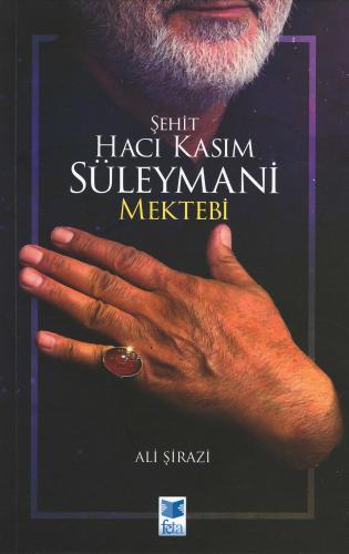 Şehit Hacı Kasım Süleymani Mektebi Ali Şirazi