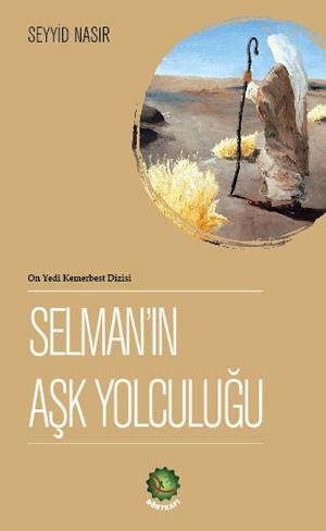 Selman'ın Aşk Yolculuğu %23 indirimli Seyyid Nasır