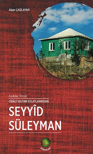 Seyyîd Süleyman %22 indirimli Alper Çağlayan
