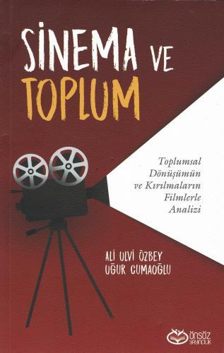 Sinema ve Toplum Ali Ulvi Özbey