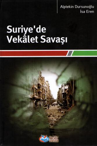 Suriye'de Vekâlet Savaşı %26 indirimli Alptekin Dursunoğlu