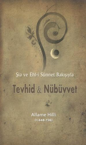 Tevhid & Nübüvvet Allame Hilli