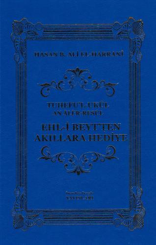 Ehl-i Beyt'ten Akıllara Hediye Hasan B. Ali el-Harrani
