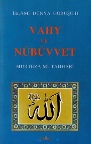 Vahy ve Nübüvvet %50 indirimli Murtaza Mutahhari