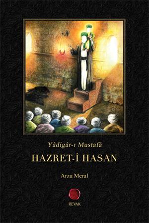 Yâdigâr-ı Mustafâ Hazret-i Hasan (a.s) %18 indirimli Arzu Meral