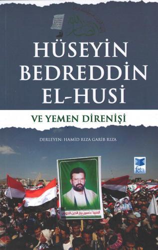 Hüseyin Bedreddin El-Husi ve Yemen Direnişi %16 indirimli Hamid Rıza G