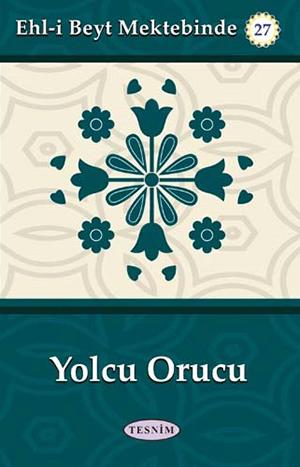 Yolcu Orucu %12 indirimli Abdulkerim Behbehanî