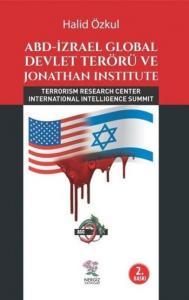 ABD İzrael Global Devlet Terörü ve Jonathan Institute