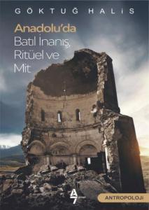 Anadolu'da Batıl İnanış Rıtüel ve Mit