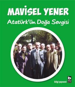 Atatürkün Doğa Sevgisi
