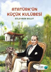 Atatürkün Küçük Kulübesi