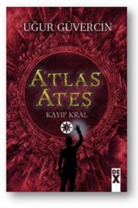 Atlas Ateş-Kayıp Kral