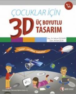 Çocuklar İçin 3D-Üç Boyutlu Tasarım