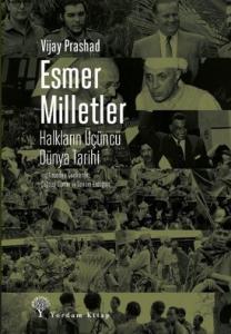 Esmer Milletler-Halkların Üçüncü Dünya Tarihi