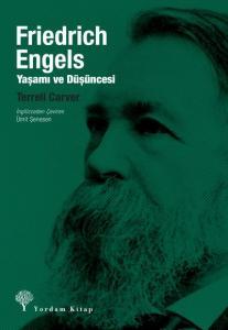 Friedrich Engels-Yaşamı ve Düşüncesi