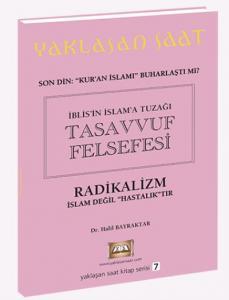 İblisin İslama Tuzağı Tasavvuf Felsefesi-Yaklaşan Saat Kitap Serisi 7