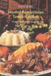 İstanbul Rumlarından Yemek Tarifleri