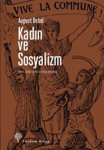 Kadınlar ve Sosyalizm-August Bebel