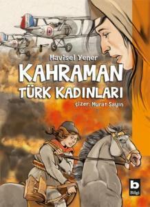 Kahraman Türk Kadınları-Ciltli