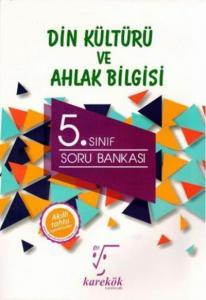Karekök 5. Sınıf Din Kültürü ve Ahlak Bilgisi Soru Bankası-YENİ