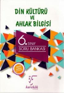 Karekök 6. Sınıf Din Kültürü ve Ahlak Bilgisi Soru Bankası-YENİ