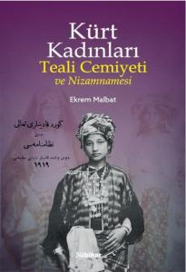 Kürt Kadınları Teali Cemiyeti ve Nizamnamesi