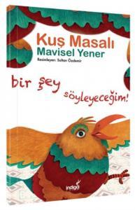 Kuş Masalı-Masal Kulübü Serisi
