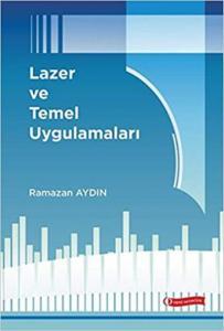 Lazer ve Temel Uygulamaları-Ciltli