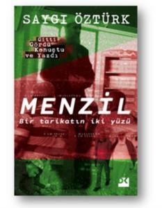 Menzil-Bir Tarikatın İki Yüzü