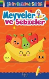 Meyveler ve Sebzeler-Şirin Boyama Serisi