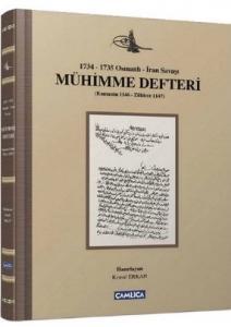 Mühimme Defteri - 1734-1735 Osmanlı-İran Savaşı
