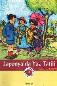 Özyürek Gezi Dizisi-08: Japonya'da Yaz Tatili