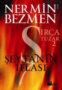 Sırça Tuzak-2 (Şeytanın İflası)