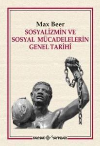 Sosyalizmin ve Sosyal Mücadelerin Genel Tarihi