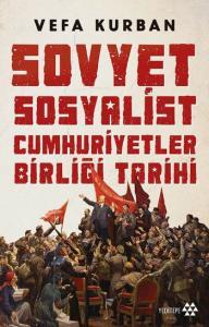 Sovyet Sosyalist Cumhuriyetler Birliği Tarih